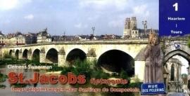 Fietsgids St. Jacobs Fietsroute Deel 1 |  Pirola | 860 km. van Haarlem naar Tours | ISBN 9789064558887