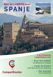Campergids Spanje - 3 routes op weg naar Andalusië | CamperRoutes.nl | ISBN 9789491856099