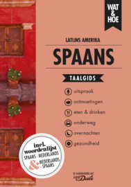 Taalgids Latijns Amerikaans Spaans - Nederlands | Kosmos Wat & Hoe | ISBN 9789021572918
