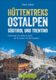 Wandelgids Hüttentreks Ostalpen – Südtirol und Trentino  | Bruckmann Verlag | ISBN 9783765449697