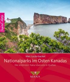 Reisgids - natuurgids Canada : Nationalparks im Osten Kanadas | Mana Verlag | ISBN 9783955030711