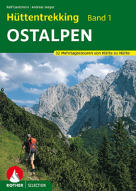 Wandelgids Hüttentrekking Ostalpen | Rother Verlag | 32 Mehrtagestouren von Hütte zu Hütte| ISBN 9783763330072