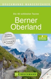 Wandelgids Berner Oberland | Bruckmann Verlag | ISBN 9783765456756