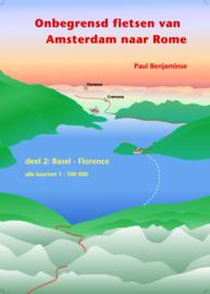 Fietsgids Onbegrensd Fietsen : Amsterdam - Rome : Deel 2 Basel - Florence | Benjaminse | ISBN 9789077899137