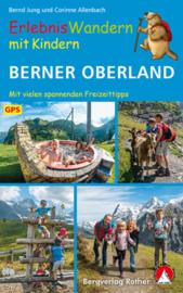 Wandelgids ErlebnisWandern mit Kindern Berner Oberland | Rother Verlag | ISBN 9783763331987