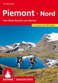 Wandelgids Piemonte Nord | Rother Verlag | Vom Monte Rosa bis zum Monviso | ISBN 9783763343607