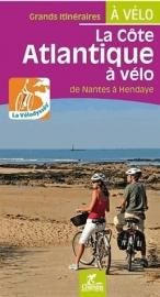 Fietsgids Nantes à Hendaye à vélo (vélodyssée) | Chamina | ISBN 9782844662293