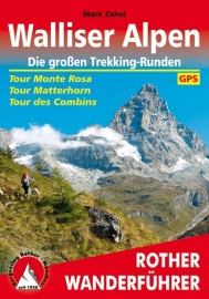 Wandelgids Rother Walliser Alpen, Die großen Trekking-Runden | Rother Verlag Tour Monte Rosa • Tour Matterhorn • Tour des Combins | ISBN 9783763344277