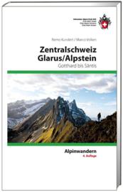 Alpinegids Zentralschweiz - Glarus - Alpstein Gotthard bis Säntis | SAC | ISBN 9783859023314