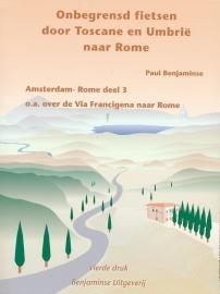 Fietsgids Onbegrensd Fietsen :  Amsterdam - Rome Deel 3 : Florence-Rome |  Benjaminse | ISBN 9789077899212