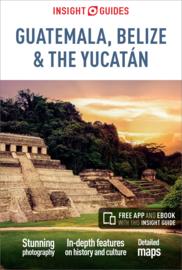 Reisgids Guatemala, Belize & the Yucatan | Insight Guides | ISBN 9781786717894
