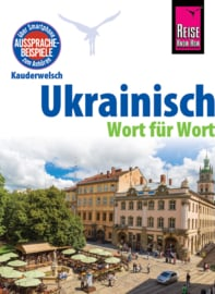 Taalgids Oekrainisch – Duits – Wort für Wort | Reise Know-How Verlag | ISBN 9783831764600