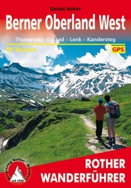 Wandelgids Rother Berner Oberland-West | Thunersee –Gstaad –Lenk –Kandersteg | Rother Verlag | ISBN 9783763342822