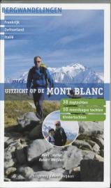 Wandelgids-Trekkinggids Uitzicht op de Mont Blanc   R. Weijdert   ISBN 9789080602076