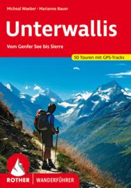 Wandelgids Unterwallis   Rother Verlag   Sion-Sierre-Martigny-Val Zinal-Val Hérens-Val Bagnes-Val Entremont   ISBN 9783763341283