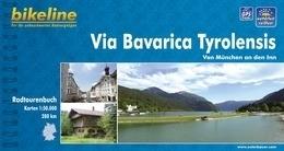Fietsgids Via Bavarica Tyrolensis - 145 km | Bikeline | van München naar Jenbach aan de Inn | ISBN 9783850003421