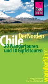 Wandelgids Chili Noord - Chile, der Norden   Reise Know How   ISBN 9783831725892