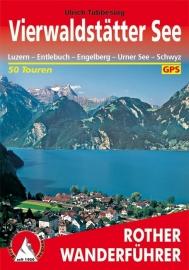 Wandelgids Rother Vierwaldstätter See - Luzern – Entlebuch – Engelberg – Urner See – Schwyz | Rother Verlag | ISBN 9783763340446
