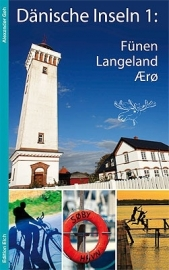 Reisgids Denemarken Dänische Inseln 1: Fünen, Ærø,Langeland | Edition Elch | ISBN 9783937452357