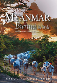 Reisgids-Cultuurgids Burma in Style - An Illustrated History and Guide | Odyssey International Ltd | ISBN 9789622178328