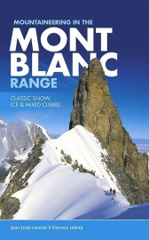 Klimgids Mont Blanc Range, Mountaineering in the...| Vertebrate Publishing | ISBN 9781906148812