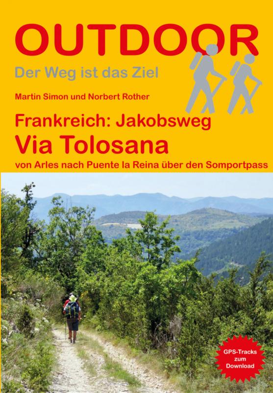 Wandelgids Via Tolosana : Arles - Oloron | Conrad Stein Verlag | ISBN 9783866865976