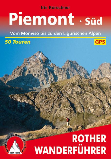 Wandelgids Rother Piemonte Süd | Rother Verlag | Vom Monviso bis zu den Ligurischen Alpen | ISBN 9783763343591