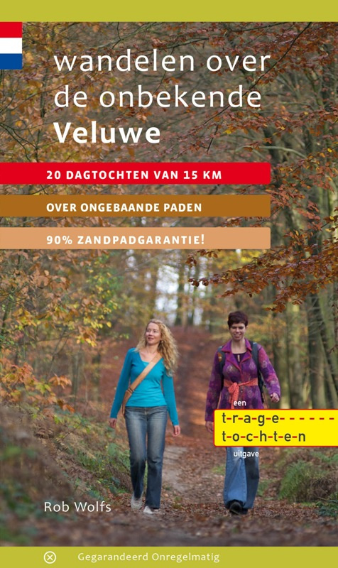 Wandelgids Wandelen over de onbekende Veluwe | Gegarandeerd Onregelmatig | ISBN 9789078641285