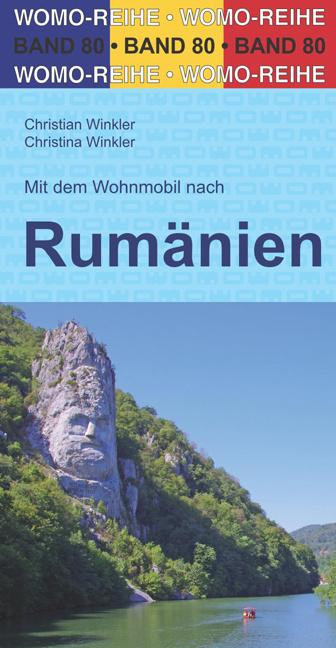 Campergids Roemenie - Mit dem Wohnmobil nach Rumänien   Womo 80   ISBN 9783869038025