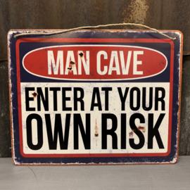 Man cave enter at own risk