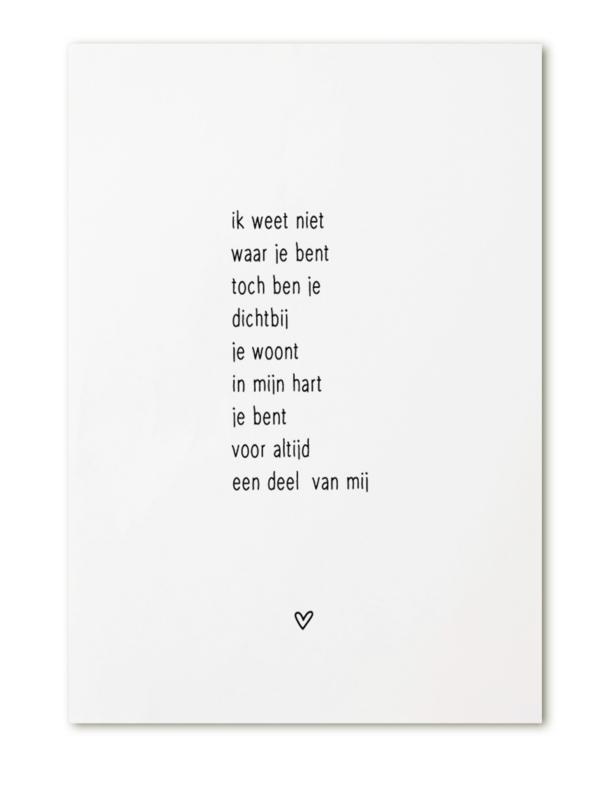 Kaart  gedicht 'Ik weet niet waar je bent'