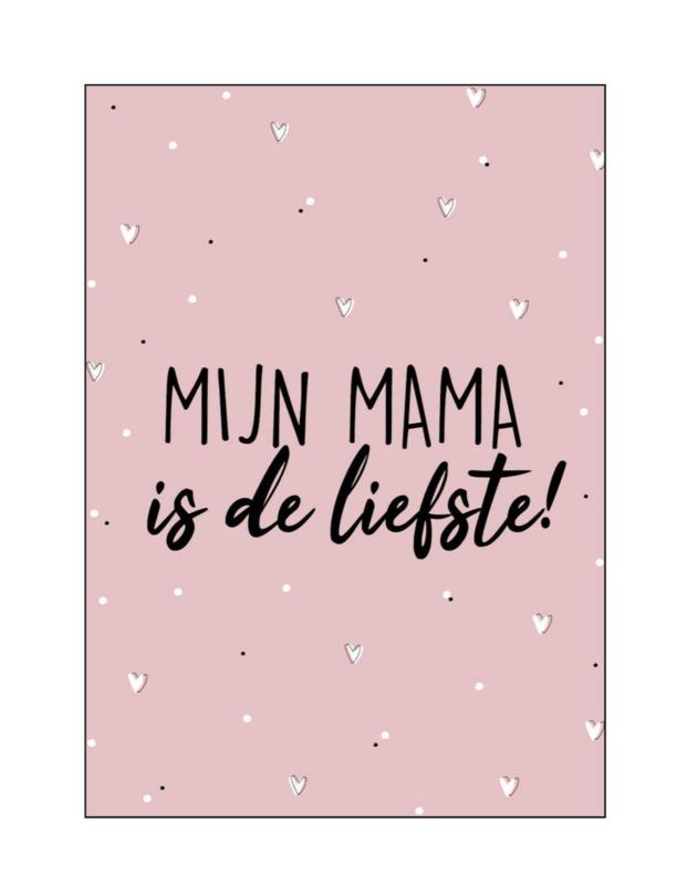 Kaart  'mijn mama is de liefste'