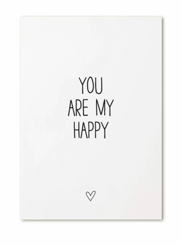 Kaart 'You are my happy'
