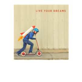 Live Your Dreams Raket