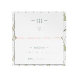 Timi Morse code armbandje:  BFF