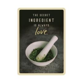 The Secret Ingredient Is Always Love