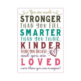 Stronger, Smarter, Kinder, Loved
