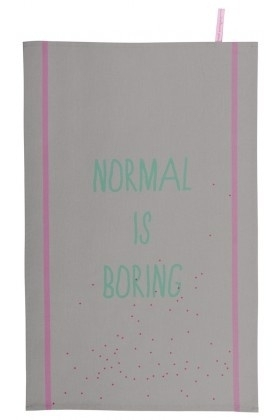 Theedoek 'normal is boring'