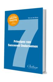 7 Principes van Succesvol Ondernemen | Rob van den Borne