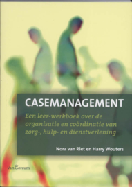 Casemanagement | Nora van Riet en Harry Wouters