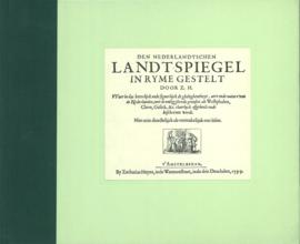 Den Nederlandschen Landtspiegel | 1599 / 1994