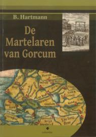 De Martelaren van Gorcum - B. Hartmann