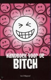 Jan Dijkgraaf - Handboek voor de bitch (2012)