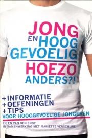 Ellen van den Ende - Jong en hooggevoelig, hoezo anders?!