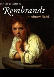Ernst van de Wetering - Rembrandt in nieuw licht