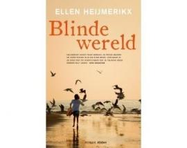 Blinde Wereld - Ellen Heijmerikx