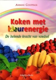 Anneke Coopman - Koken met kleurenergie