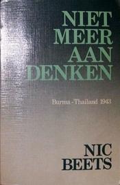 Nic Beets - Niet meer aan denken Burma-Thailand 1943 (1980)