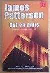 Kat en Muis - James Patterson