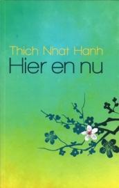 Thich Nhat Hanh - Hier en nu